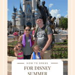 How to Dress for Disney Summer Vacations