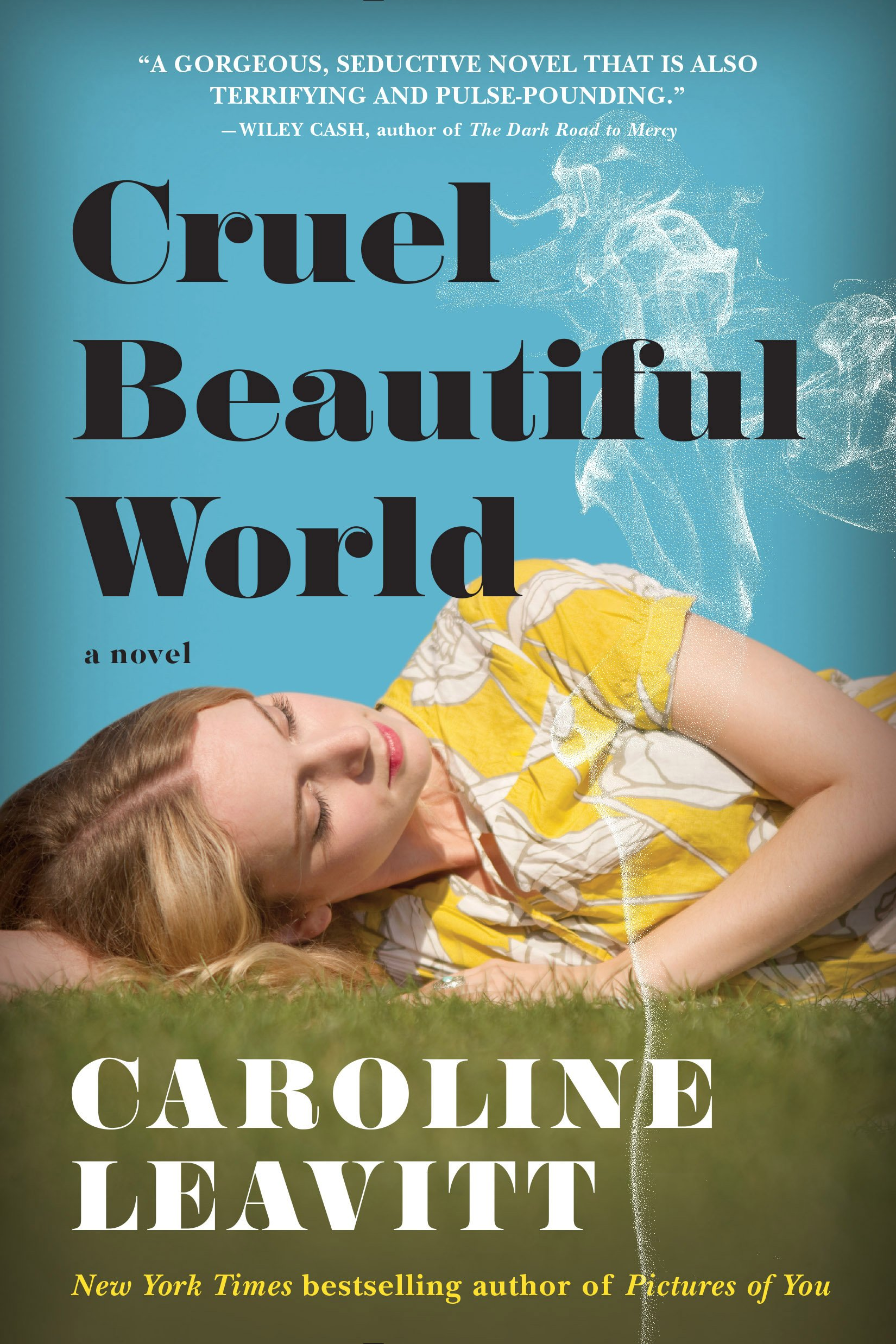 Beautiful World by Caroline Leavitt for Guest Post