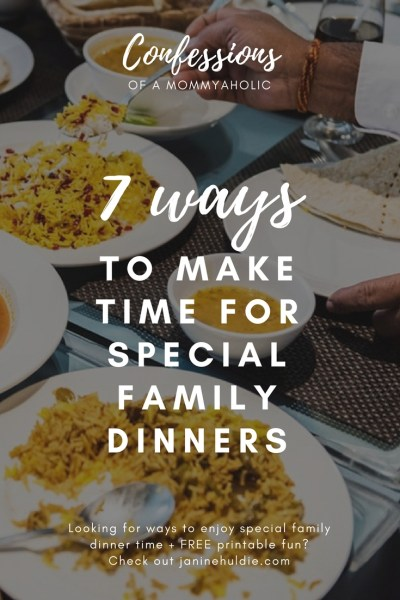 7 Ways to Make Time for Special Family Dinners