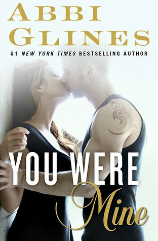 You Were Mine, by Abbi Glines