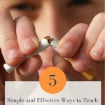 5 Simple and Effective Ways to Teach All Kids The Effects of Tobacco