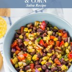 The Best Black Bean & Corn Salsa Recipe