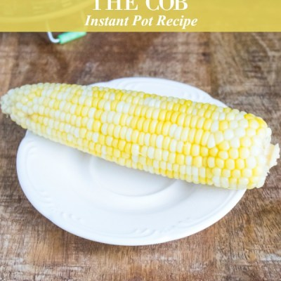 Corn on the Cob Instant Pot Recipe Featured Image