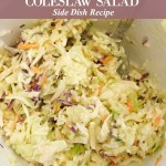 The Easiest Coleslaw Recipe to Enjoy with Grilled Pork Loin