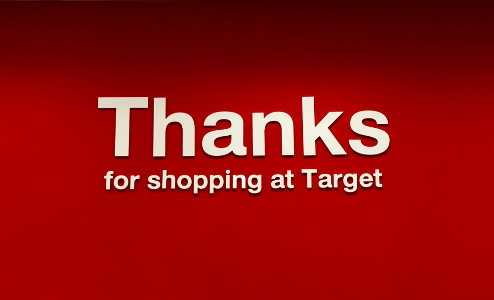 Thanks for Shopping at Target Sign in Store