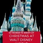 10 Things I Am Looking Forward to at Christmas at Walt Disney World