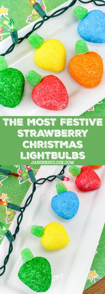 The Most Festive Strawberry Christmas Lightbulbs Recipe