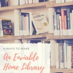 How to Set Up an Enviable Home Library?