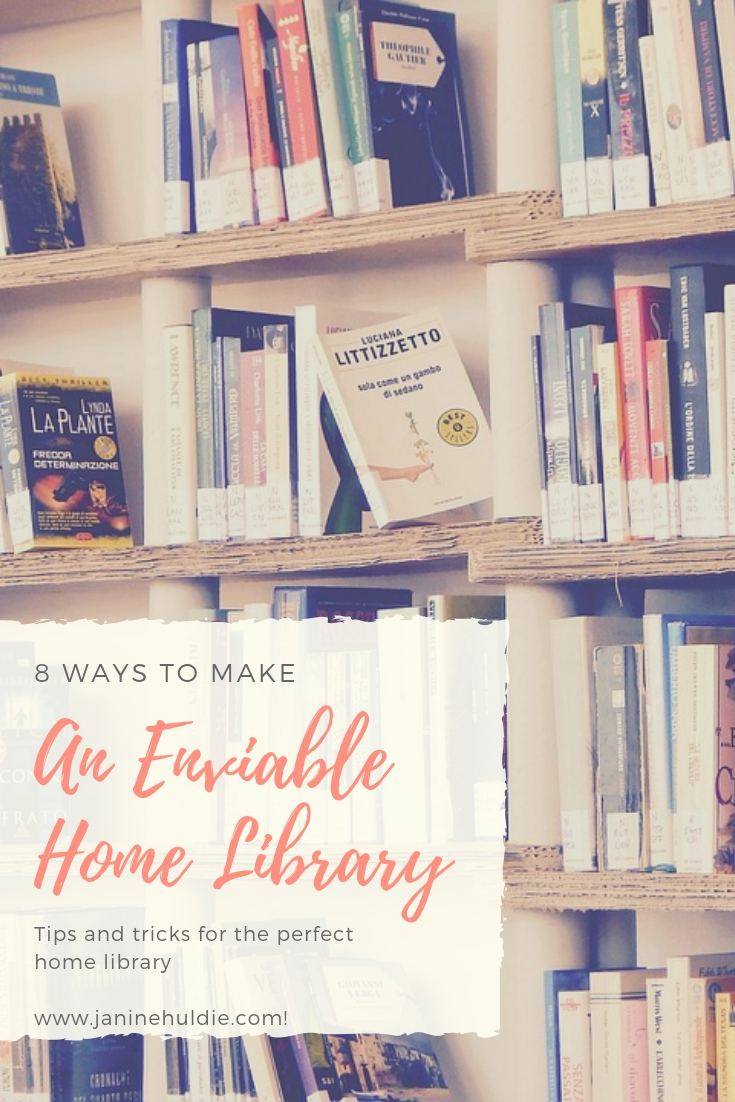 8 Ways to Make An Enviable Home Library