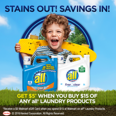 Spend $15 on all® laundry products to receive a $5 Walmart eGift Card