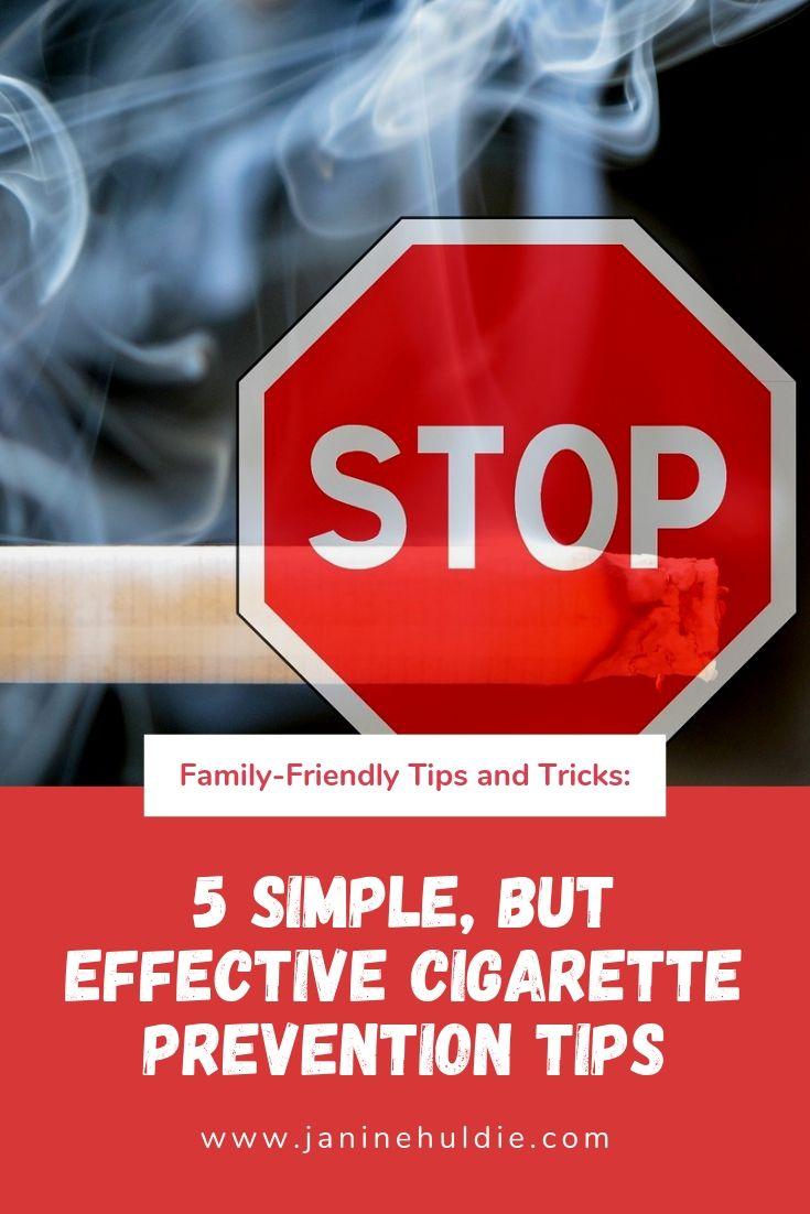 5 Simple But Effective Cigarette Prevention Tips