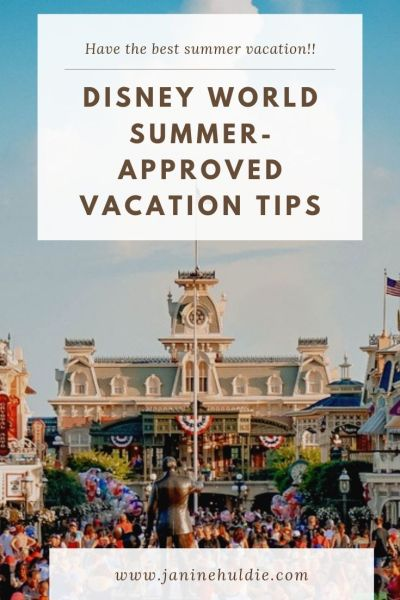 Disney World Summer Tips So You Have the Best Vacation