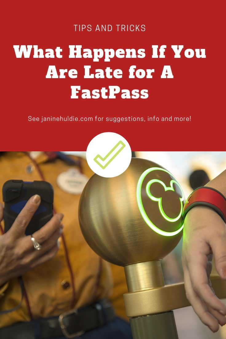 What Happens If You Are Late for a FastPass