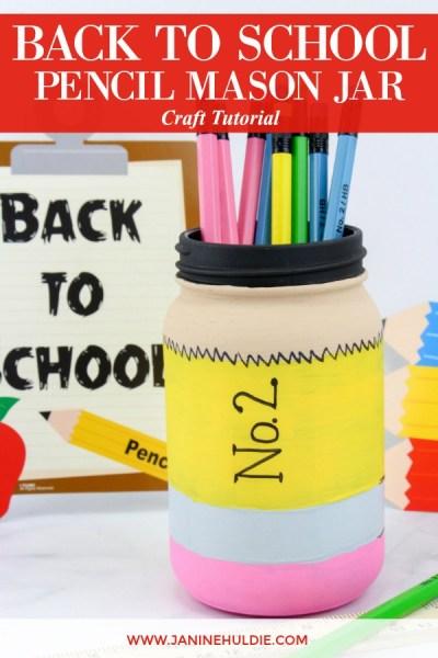 Back to School Pencil Mason Jar Craft Featured Image