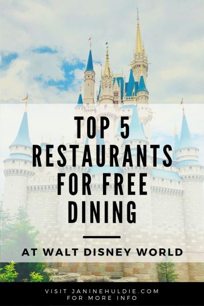 Top 5 Restaurants for Free Dining at Walt Disney World