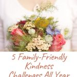 5 Family-Fun Kindness Challenges All Year Long Plus Calendar Printables