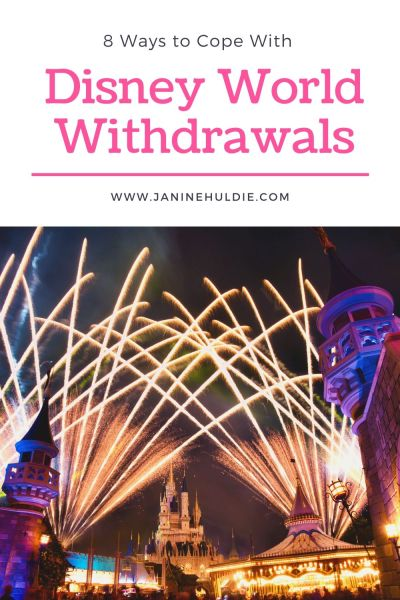 How to Cope with Disney World Withdrawals