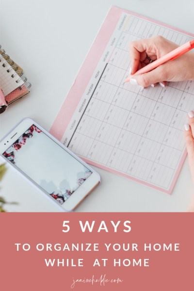 5 Ways to Organize Your Home