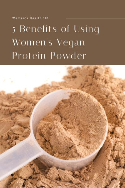 5-Benefits-of-Using-Womens-Vegan-Protein-Powder