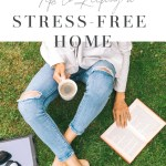 Tips for Keeping a Stress-Free Home
