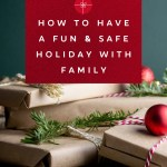How to Have a Fun and Safe Holiday Celebration With Family This Year