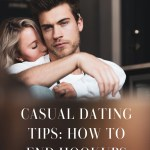 How to End a Hookup Relationship: Casual Dating Tips