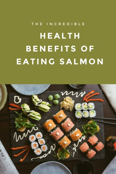 Health Benefits of Eating Salmon