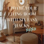 Update Your Living Room with These 6 Easy Hacks