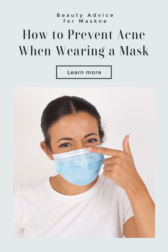 Prevent Acne When Wearing Mask