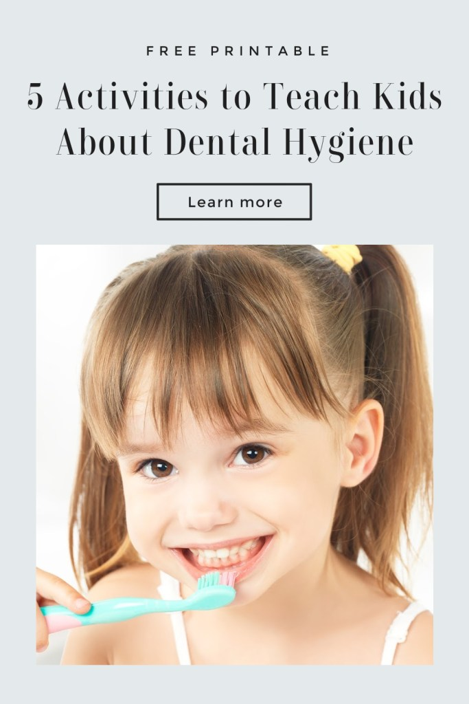 Teach Kids about Dental Hygiene