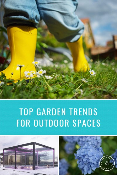 Top Garden Trends for Outdoors