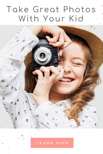 Learn How to Take Great Photos With Your Kids