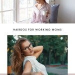5 Easy Hairdos for Working Moms