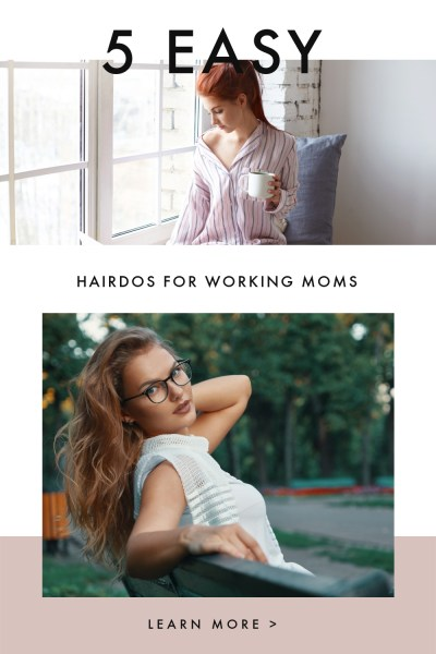 Hairdos for Working Moms