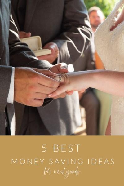 Money Saving Ideas for Newlyweds