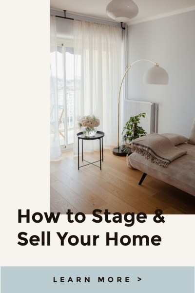 Stage & Sell Your Home