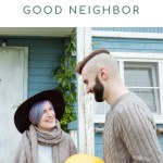 Fun Activities For Your Family To Practice Being Good Neighbors