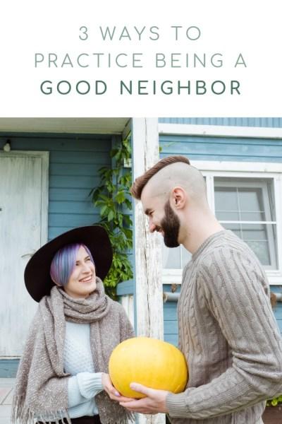 Good Neighbor Tips