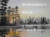 WEDNESDAY'S WORD
