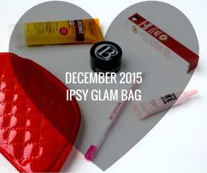 December Ipsy Glam Bag Review 2015 - Happy Stylish Fit Lifestyle Fashion Beauty Fitness Blog