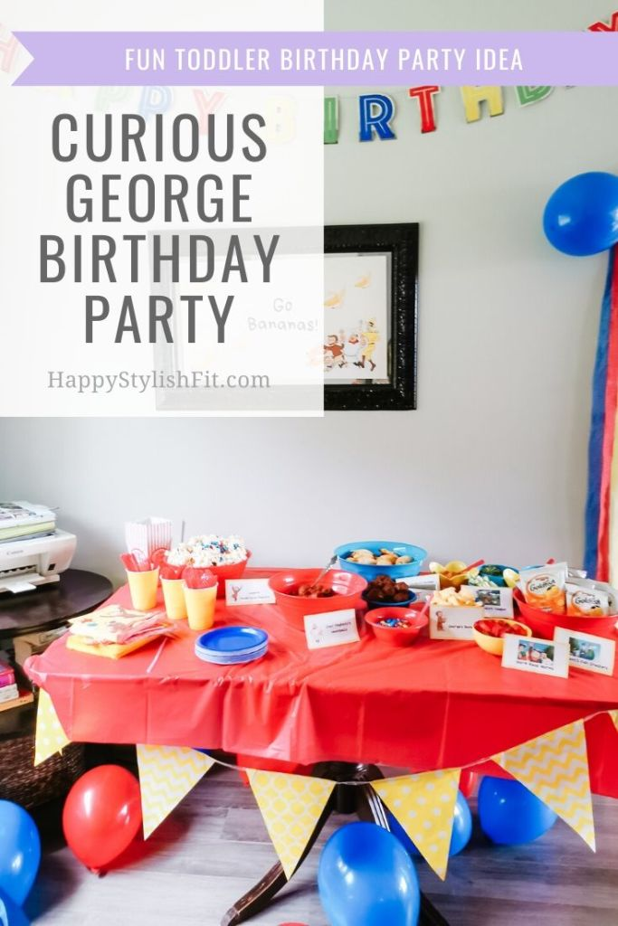 Curious George birthday party for toddlers and preschoolers with dollar store decorations and customized Curious George food ideas.