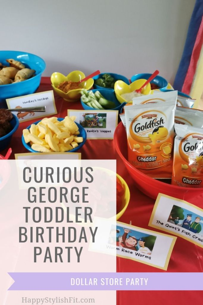 Curious George toddler birthday party with customized appetizer food menu and dollar store decorations.