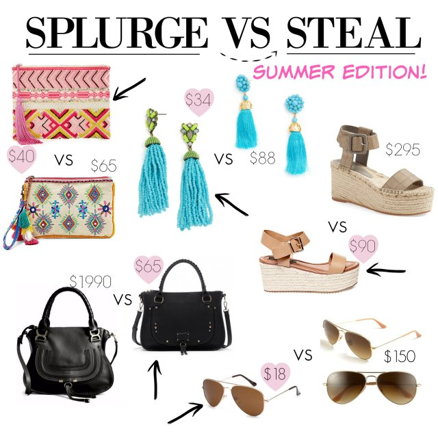 splurge vs Steal Summer Edition!