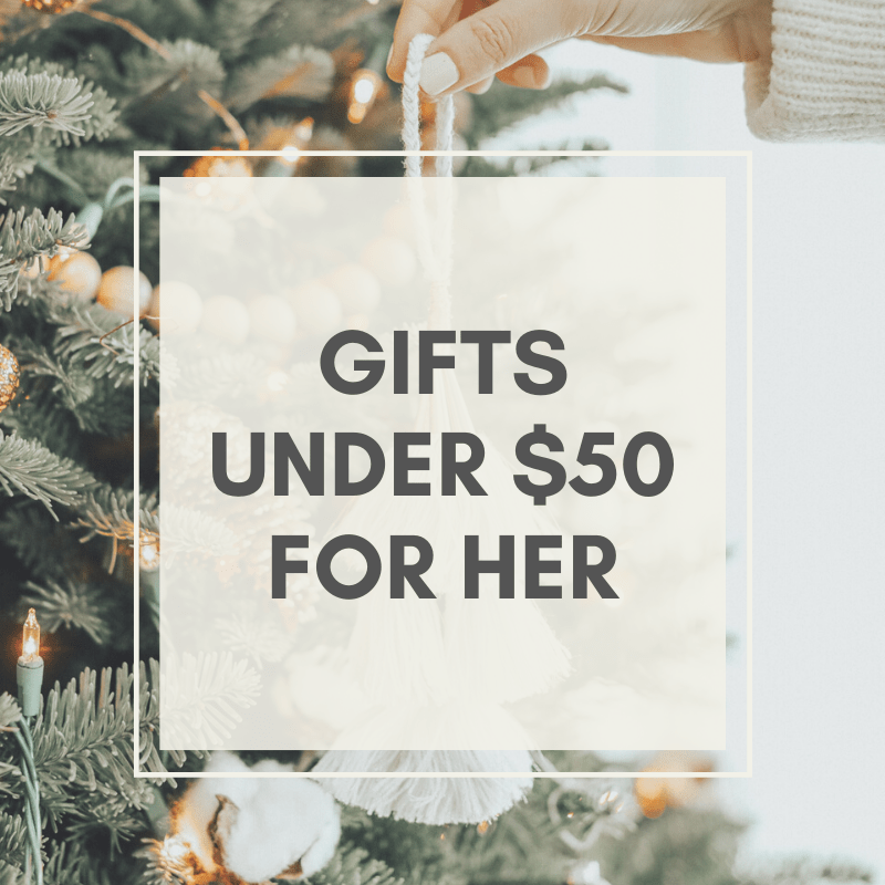Gift ideas for her under $50