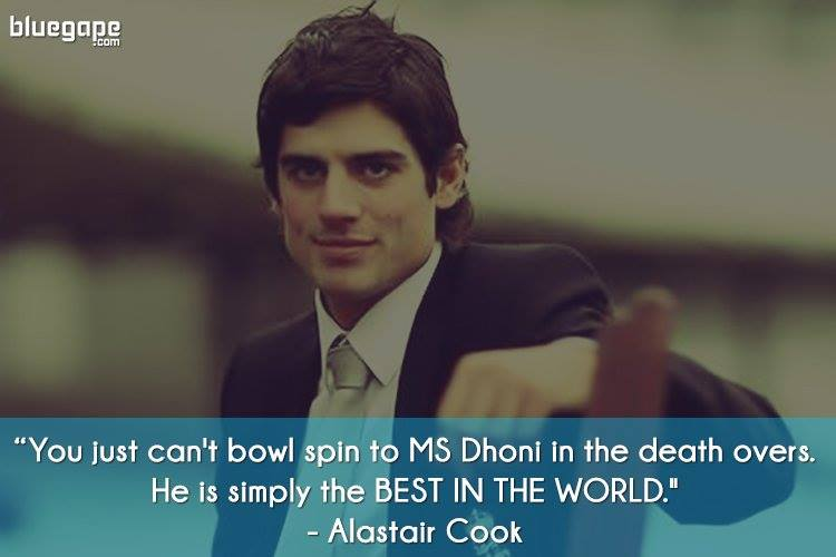 Alaister-Cook-Famous-Quote-Dhoni