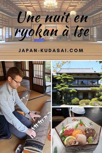 Expérience - un nuit au ryokan Watei Asahikan à Ise