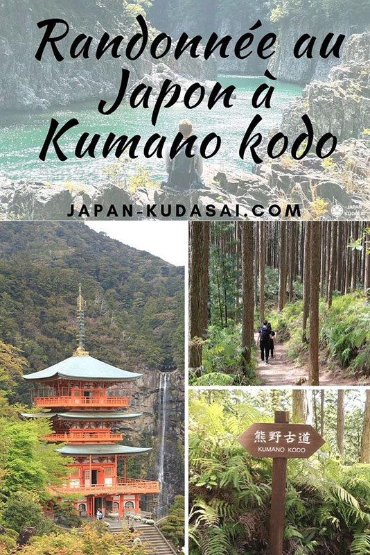 Guide pratique Japon - organiser sa randonnée sur les sentiers de Kumano kodo
