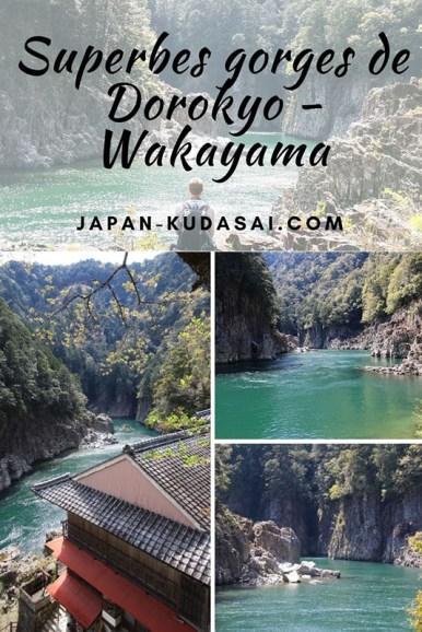 Les gorges de Dorokyo et leurs eaux émeraudes, joyau du parc national de Yoshino-Kumano, Japon