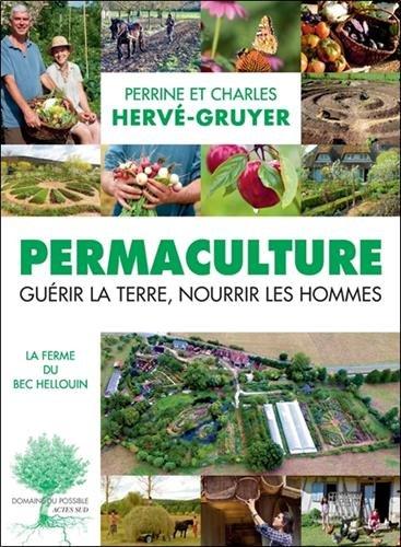 permaculture guérir la terre nourrir les Hommes