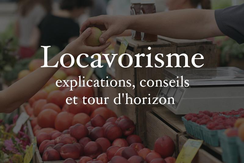 Le locavorisme : locavore, circuits-courts